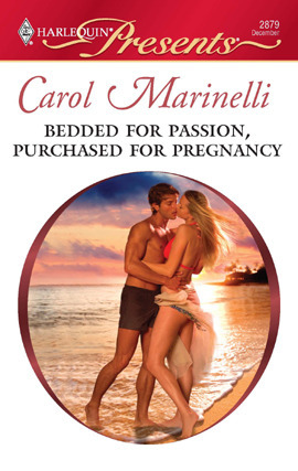 BEDDED FOR PASSION, PURCHASED FOR PREGNANCY - CAROL MARINELLI