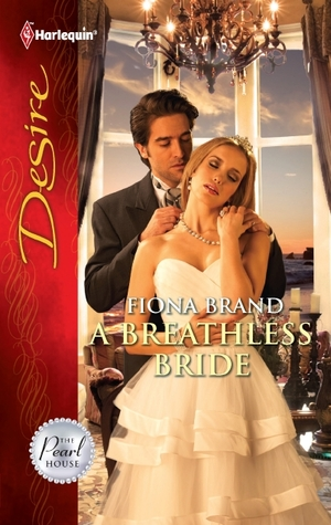 A BREATHLESS BRIDE - FIONA BRAND