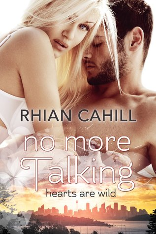 NO MORE TALKING - RHIAN CAHILL