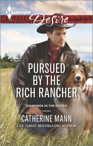 PURSUED BY THE RICH RANCHER - CATHERINE MANN