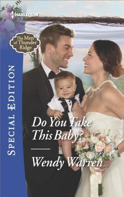 DO YOU TAKE THIS BABY? - WENDY WARREN