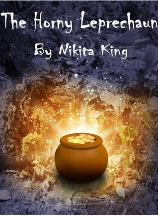 THE HORNY LEPRECHAUN - NIKITA KING