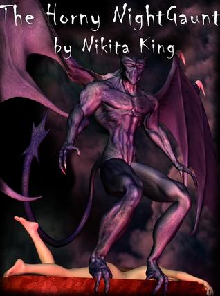 THE HORNY NIGHT GAUNT - NIKITA KING