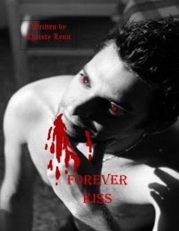 FOREVER KISS - CHRISTY LYNN