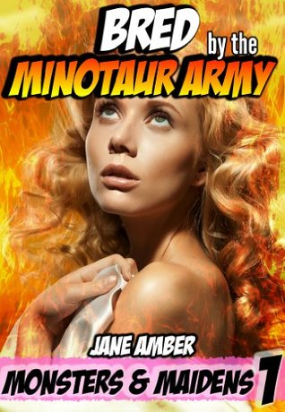 BRED BY THE MINOTAUR ARMY - JANE AMBER