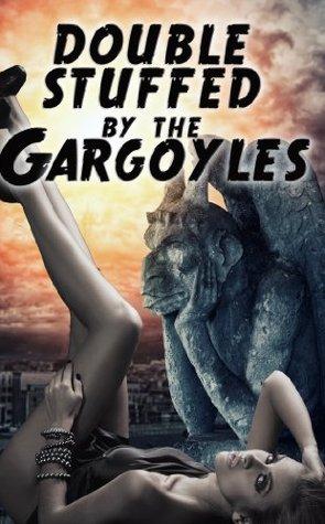 DOUBLE STUFFED BY THE GARGOYLES - ROSE BLACK