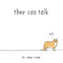 THEY CAN TALK: A COLLECTION OF COMICS ABOUT ANIMALS - JIMMY CRAIG