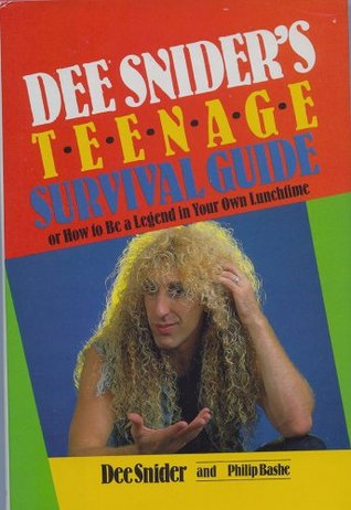 DEE SNIDER'S TEENAGE SURVIVAL GUIDE
