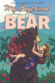 MY BOYFRIEND IS A BEAR - PAMELA RIBON, CAT FARRIS
