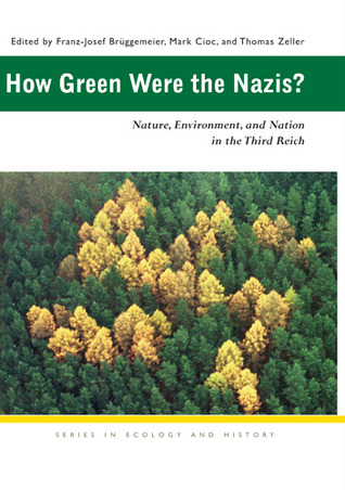 HOW GREEN WERE THE NAZIS?