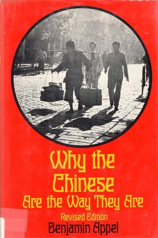 WHY THE CHINESE ARE THE WAY THEY ARE