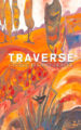 TRAVERSE - GEORGE ELLIOTT CLARKE