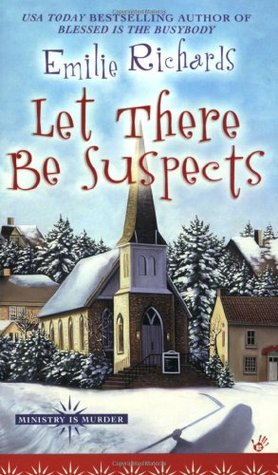LET THERE BE SUSPECTS - EMILIE RICHARDS