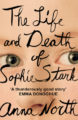 THE LIFE AND DEATH OF SOPHIE STARK - ANNA NORTH
