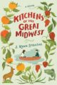 KITCHENS OF THE GREAT MIDWEST - J. RYAN STRADAL