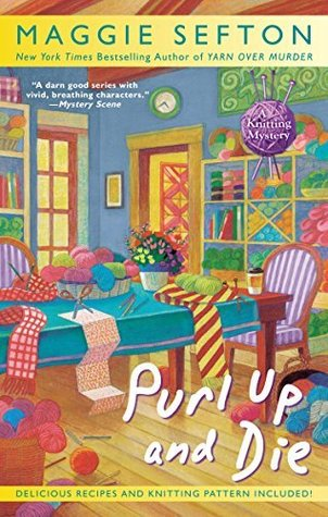 PURL UP AND DIE - MAGGIE SEFTON