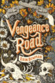 VENGEANCE ROAD - ERIN BOWMAN