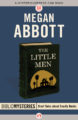 THE LITTLE MEN - MEGAN ABBOTT