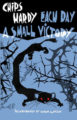 EACH DAY A SMALL VICTORY - CHIPS HARDY