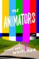 THE ANIMATORS - KAYLA RAE WHITAKER
