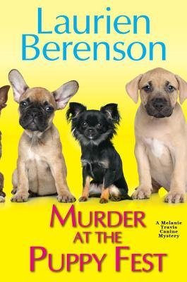 MURDER AT THE PUPPY FEST - LAURIEN BERENSON