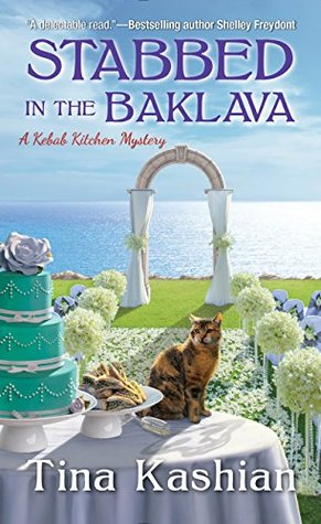STABBED IN THE BAKLAVA - TINA KASHIAN