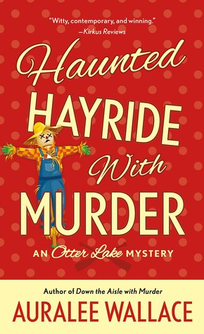 HAUNTED HAYRIDE WITH MURDER - AURALEE WALLACE