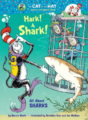 HARK! A SHARK!: ALL ABOUT SHARKS - BONNIE WORTH