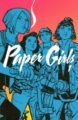 PAPER GIRLS, VOL. 1 - BRIAN K. VAUGHAN, CLIFF CHIANG