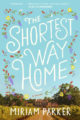 THE SHORTEST WAY HOME - MIRIAM PARKER