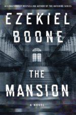THE MANSION - EZEKIEL BOONE