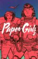 PAPER GIRLS, VOL. 2 - BRIAN K. VAUGHAN, CLIFF CHIANG