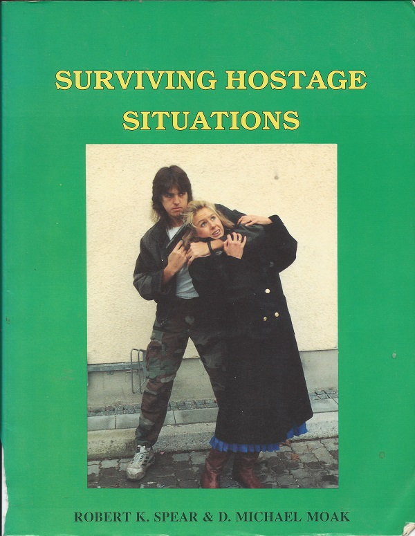 SURVIVING HOSTAGE SITUATIONS