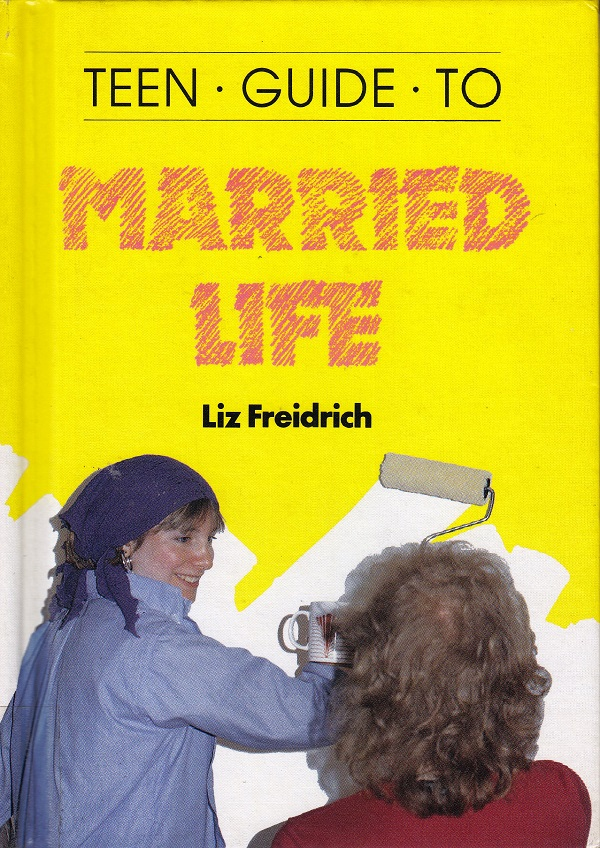 TEEN GUIDE TO MARRIED LIFE