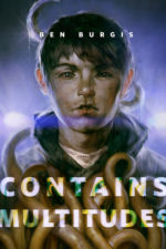 CONTAINS MULTITUDES - BEN BURGIS