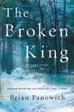 THE BROKEN KING: A MCFALLS COUNTY STORY - BRIAN PANOWICH