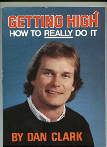 GETTING HIGH - HOW TO REALLY DO IT