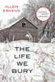THE LIFE WE BURY - ALLEN ESKENS