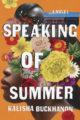SPEAKING OF SUMMER - KALISHA BUCKHANON