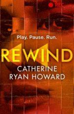 REWIND - CATHERINE RYAN HOWARD