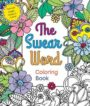 THE SWEAR WORD COLORING BOOK - HANNAH CANER