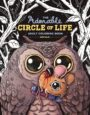 THE ADORABLE CIRCLE OF LIFE ADULT COLORING BOOK - ALEX SOLIS