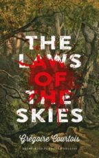 THE LAWS OF THE SKIES - GREGOIRE COURTOIS
