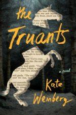 THE TRUANTS - KATE WEINBERG
