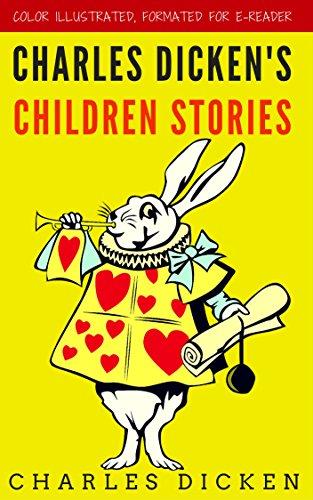 CHARLES DICKEN'S CHILDREN STORIES [SIC.]
