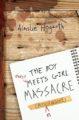 THE BOY MEETS GIRL MASSACRE - AINSLIE HOGARTH