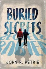 BURIED SECRETS - JOHN R. PETRIE