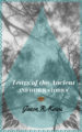 TEARS OF THE ANCIENT AND OTHER STORIES - JASON R. KOIVU