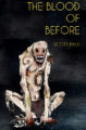 THE BLOOD OF BEFORE - SCOTT HALE