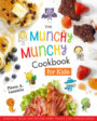THE MUNCHY MUNCHY COOKBOOK FOR KIDS - PIERRE LAMIELLE